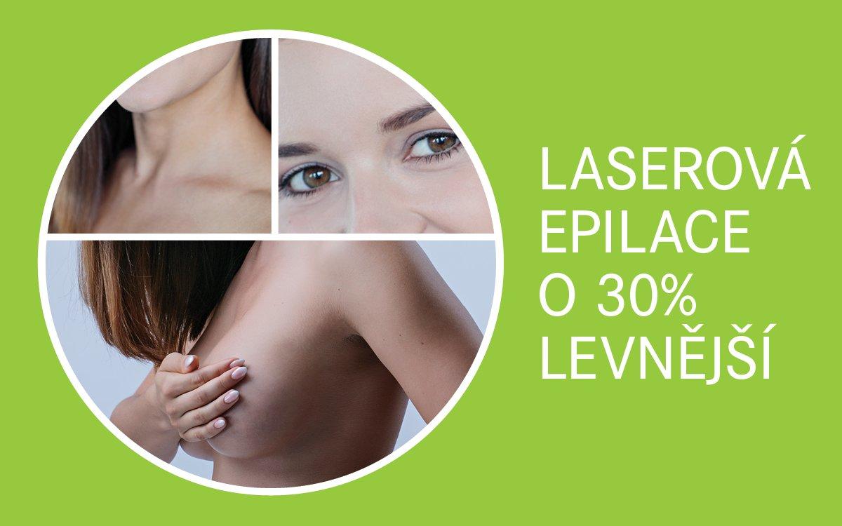 Laserová epilace o 30% levnější